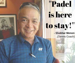 Shekhar Menon, Indian Padel Federation, Tennis Coach, India Padel
