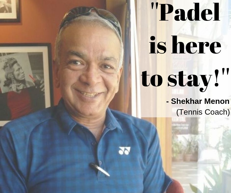 Shekhar Menon, Indian Padel Federation, Tennis Coach, India Padel